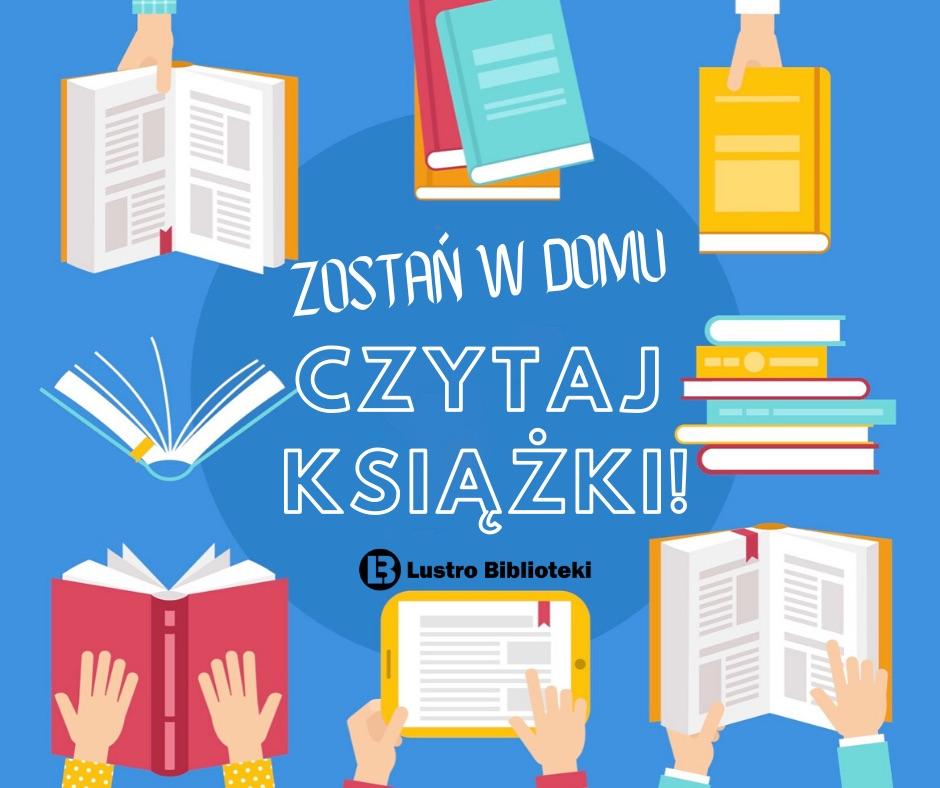 #ZostańWdomu #Czytaj książki